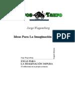 Wagensberg, J. - Ideas Para La Imaginacion Impura
