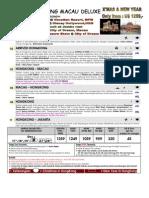 1) 6D4N Hongkon Macau Deluxe Extra (XMAS NEW YEAR 2010)