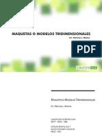 Maquetas o Modelos Tridimensionales - Muñoz