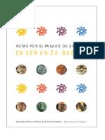 Museo Chileno de Arte Precolombino. Rutas Por El Pasado de América. 2002