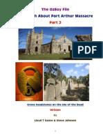 The Truth About Port Arthur Massacre - Part 3
