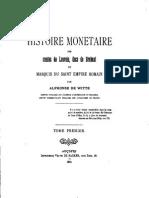 Histoire monétaire des comtes de Louvain, ducs de Brabant et marquis du Saint Empire romain. T. I / par Alphonse de Witte