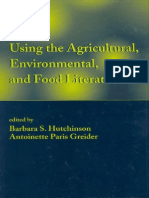 Barbara S. Hutchinson, Antoinette Paris-Greider Using the Agricultural, Environmental, And Food Literature Books in Library and Information Science 2002