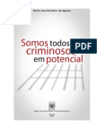 Livro - Somos Todos Criminosos Em Potencial