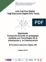 Orientaciones PID Diplomado TIT@ Educación Digital Para Todos Abril 11 de 2014