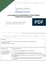 La Invest en Salud Publica en Chile - El Marco Inst y Sus Desafios