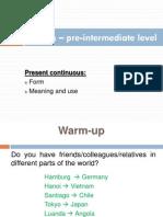 Pre Intermediate - Grammar 02 Present Continuous
