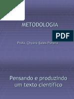 Metodologia Cient Fica e o Argumento Cient Fico. Professora Chyara Sales