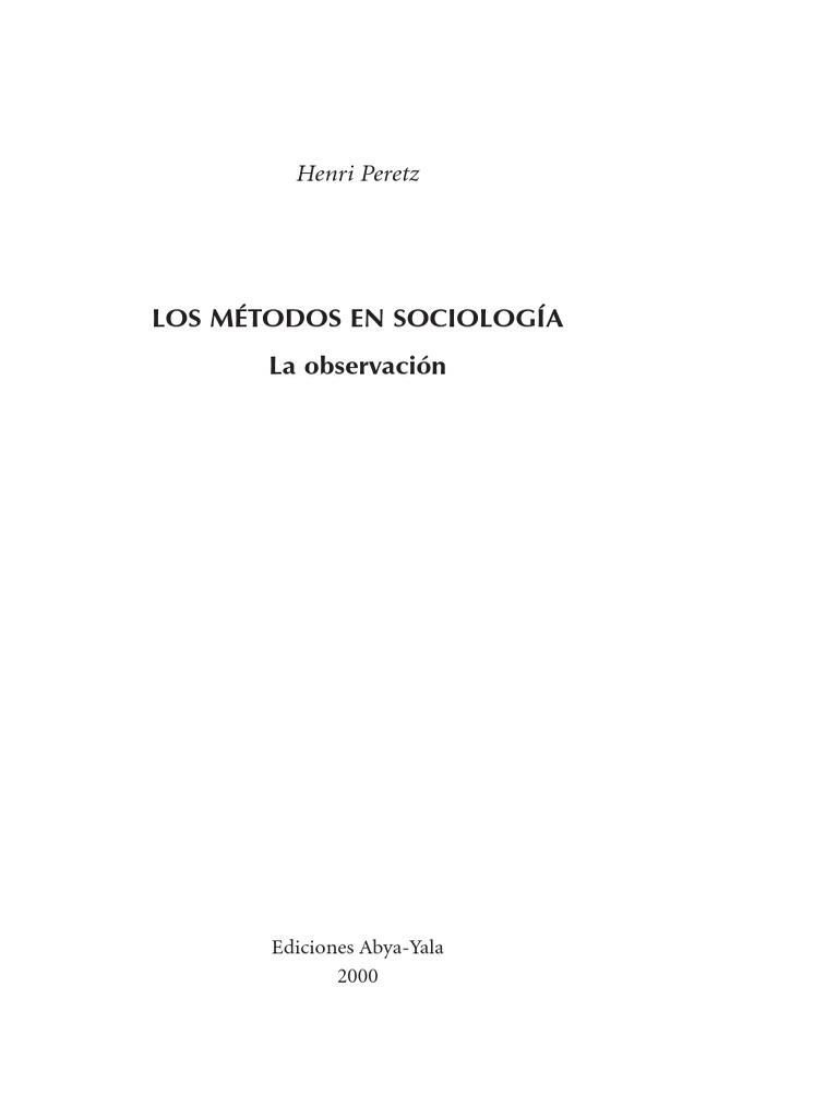 Los métodos en sociología_la Observacion (Peretz).pdf