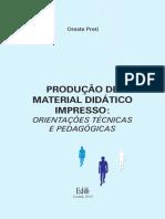 Produção de Material Didático Impresso - Orientaço Es Técnicas e Pedagógicas.