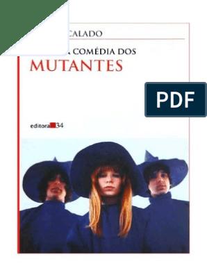 a4221d9bf0 Carlos Calado - A Divina Comédia Dos Mutantes