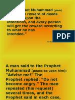 The Prophet Muhammad (Pbuh) Said