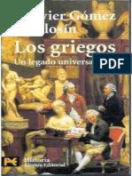 Los Griegos Un Legado Universal - Francisco Javier G