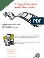 5 Biggest Mistakes Screenwriters Make