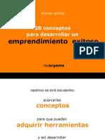 20 Conceptos Para Desarrollar Un Emprendimiento Exitoso