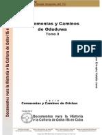 Demo Ceremonias y Caminos de Oduduwa. Tomo II