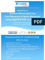 Webinar 4 - Achieve Meaningful Use Core Measures and Menu Measures Using DigiDMS EHR_20140405 (1)