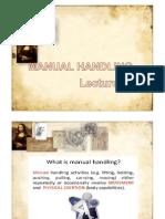 Lecture 11 - Manual Handling