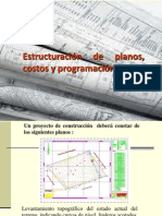 Estructuracion de Planos, Costos y Programacion.
