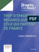 Julien Gonzalez - Trop d'émigrés ? Regards sur ceux qui partent de France