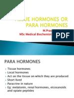 Tissue Hormones