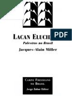 Jacques-Alain Miller - Lacan Elucidado - Palestras No Brasil