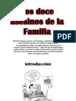 Los Doce Asesinos de La Familia