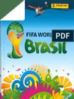 Album Oficial Copa Mundial Brasil 2014