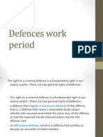 defences work period