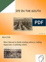 slave life - lesson 3
