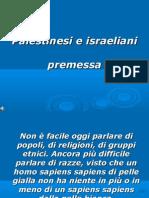 Palestinesi Ed Israeli Ani Presentazione