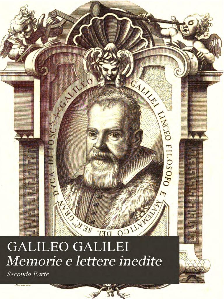 Galileo Galilei - Memorie e Lettere Inedite Parte II