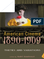 André Gaudreault (2009) American Cinema, 1890-1909. Themes and Variations
