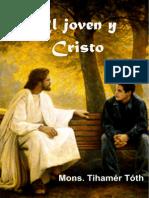 Mons. Thihámer Tóth-El Joven y Cristo