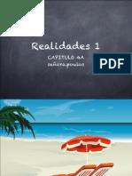 REALIDADES 1- 4A