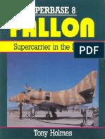 Osprey Superbase 08 - Fallon. Supercarrier in the Desert
