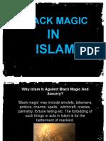 Why Islam Is Against Black Magic And Sorcery?