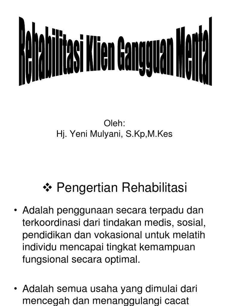 Rehabilitasi Klien Mental