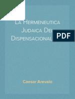 La Hermeneutica Judaica Del Dispensacionalismo