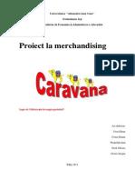 Caravan a Merchandising