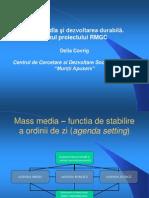 Mass Media Si Dezvoltarea Durabila. Cazul proiectului RMGC