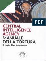 CIA - Manuale Della Tortura. Il Testo Usa Top-secret (2005)
