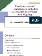 Fudamentals of Biomechanics and Biomechanics of Levelling and Aligning(Includes Biomechanics of Molar Control)