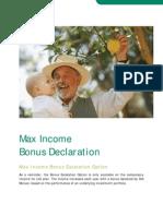 Max Income Bonus Escalation Option