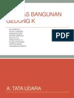 PPT Tekbang - Utilbang Gedung K Fakultas Teknik Universitas Indonesia