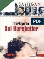 Aclan Sayılgan - Türkiye'de Sol Hareketler