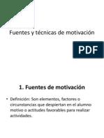 Fuentes y Técnicas de Motivación