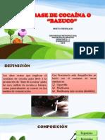 """BASE DE COCAÍNA O """"BAZUCO"""".pptx"""