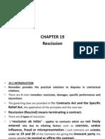 Chapter 19 Rescission 6 Dec 2013 Now for Lecture
