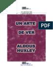 Aldous Huxley - Un Arte de Ver